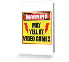 Gamer Warning Greeting Card