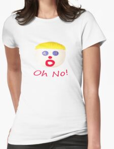 Mr Bill Oh No! Womens Fitted T-Shirt