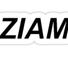 I'm Ziam AF Sticker