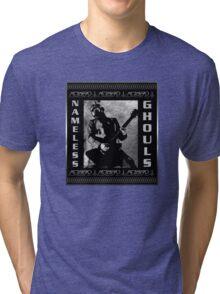 NAMELESS GHOULS PLACARD Tri-blend T-Shirt