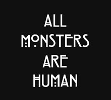 Monsters are Human Unisex T-Shirt