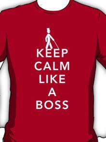 Keep Calm, Like a Boss T-Shirt