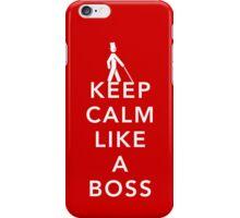 Keep Calm, Like a Boss iPhone Case/Skin