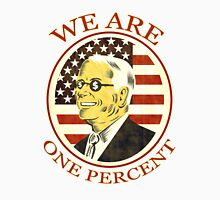 Occupy Wall Street We are One percent Unisex T-Shirt