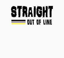 STRAIGHT OUT OF LINE T-Shirt
