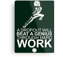 Rock Lee - A Dropout Will Beat A Genius Through Hard Work - White Metal Print