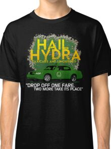 Need a Lift? Hail Hydra! Classic T-Shirt