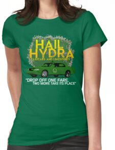 Need a Lift? Hail Hydra! Womens Fitted T-Shirt