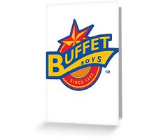 Buffet Boys Greeting Card
