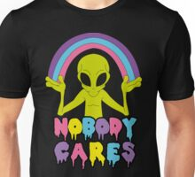 Noboby Cares Unisex T-Shirt