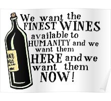 "Withnail & I - ""Finest Wines!"" Poster"