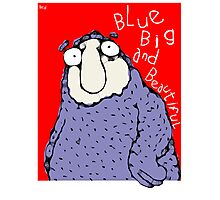 Blue Big & Beautiful  Photographic Print