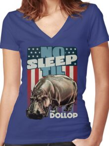 The Dollop - No Sleep Til Hippo (Clothing and Stickers) Women's Fitted V-Neck T-Shirt