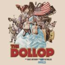 The Dollop - (T-Shirt) by James Fosdike