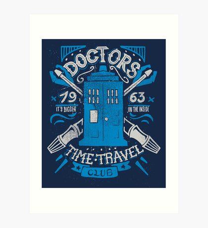Doctors time travel club Art Print