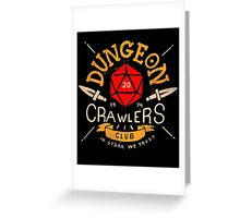Dungeon Crawlers Club Greeting Card