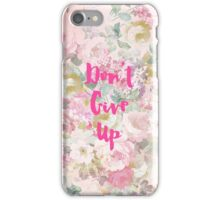 Vintage pink watercolor roses don't give up iPhone Case/Skin