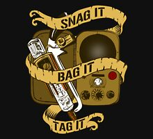 Snag It, Bag It, and Tag It! Unisex T-Shirt