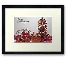 Happy Thanksgiving! Framed Print