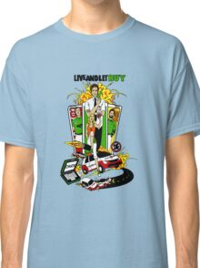 Live and Let Buy Classic T-Shirt