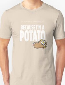 I'm a Potato T-Shirt