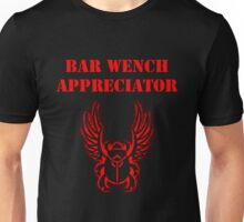 Bar Wench Appreciator Unisex T-Shirt