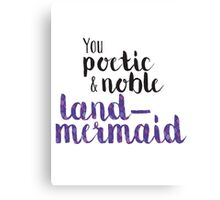 Poetic and Noble Land-Mermaid Canvas Print