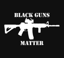 Black Guns Matter by Su51L0