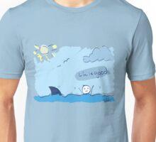 Life is Good (Sarcasm) Unisex T-Shirt