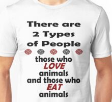 2 Types of People Unisex T-Shirt