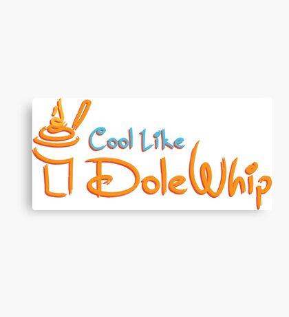 Cool Like Dole Whip Canvas Print