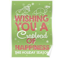 Wishing you a crapload of happiness this holiday season Poster