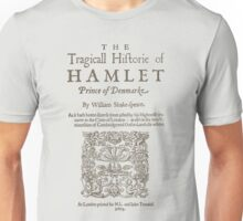 Shakespeare, Hamlet 1603 Unisex T-Shirt