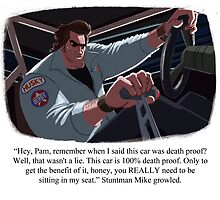 Stuntman Mike by Douglas Holgate