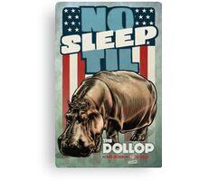 The Dollop - No Sleep Til Hippo Canvas Print