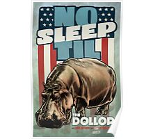 The Dollop - No Sleep Til Hippo Poster