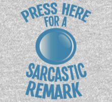 Press here for a SARCASTIC remark! One Piece - Long Sleeve