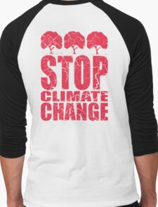 STOP CLIMATE CHANGE Men's Baseball ¾ T-Shirt
