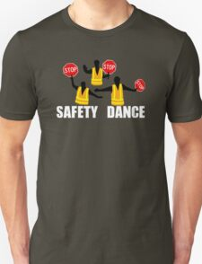 Safety Dance Shirt Unisex T-Shirt
