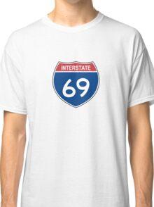 Interstate 69 Classic T-Shirt