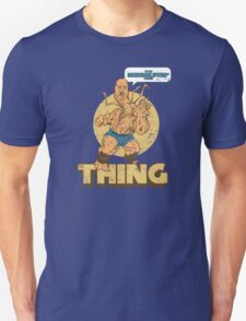 The Thing! Unisex T-Shirt
