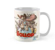 The Dollop - Mug Mug