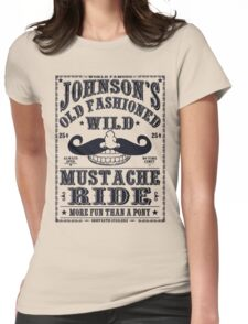 MUSTACHE RIDE Womens Fitted T-Shirt
