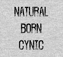 Natural Born Cynic Unisex T-Shirt