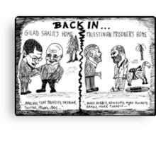 Gilad Shalit and Palestinian former Prisoner Back Home cartoon Canvas Print