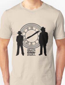 Eight o'clock, runt. Unisex T-Shirt