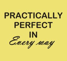 Practically Perfect Kids Tee