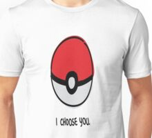 Pokéball - I Choose You Unisex T-Shirt