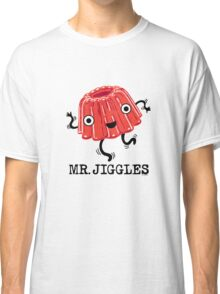 Mr Jiggles - Jello Classic T-Shirt