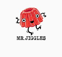 Mr Jiggles - Jello Unisex T-Shirt